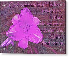 Christ Died For Us Acrylic Print by Larry Bishop