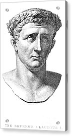 Claudius I (10 B.c.-54 A.d.) Acrylic Print by Granger