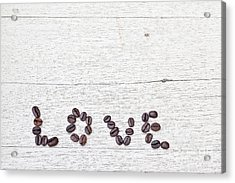 Coffee Beans And Word Of Love Acrylic Print by Chavalit Kamolthamanon