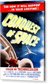 Conquest Of Space, 1955 Acrylic Print by Everett