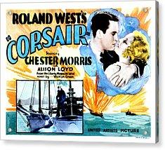 Corsair, Chester Morris, Thelma Todd Acrylic Print by Everett