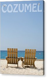 Acrylic Print featuring the photograph Cozumel Mexico Poster Design Beach Chairs And Blue Skies by Shawn O'Brien