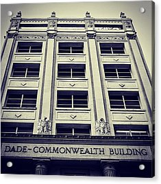 Dade Commonwealth Bldg. - Miami ( 1925 Acrylic Print