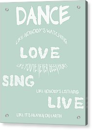 Dance Like Nobody's Watching - Blue Acrylic Print by Georgia Fowler