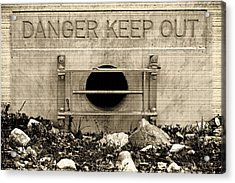 Danger  Keep Out Acrylic Print