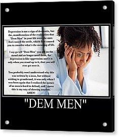 Dem Men Is Short For Dementia Acrylic Print