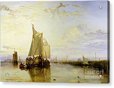 Dort Or Dordrecht - The Dort Packet-boat From Rotterdam Becalmed Acrylic Print by Joseph Mallord William Turner
