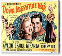 Down Argentine Way, Betty Grable, Don Acrylic Print by Everett