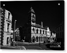 Down Arts Centre Center Old Town Hall Downpatrick County Down Ireland Acrylic Print by Joe Fox