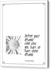 Dreams Come True Quote Acrylic Print