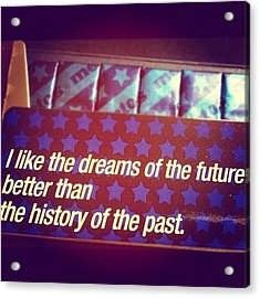 Dreams Of The Future Acrylic Print