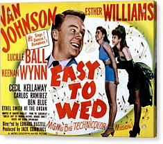 Easy To Wed, Van Johnson, Esther Acrylic Print by Everett