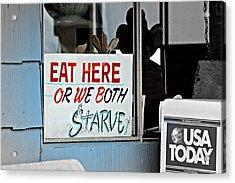 Eat Here Acrylic Print by Jo Sheehan