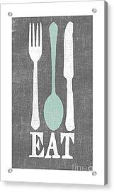 EAT Acrylic Print by Misty Diller