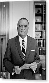 Edgar J. Hoover Director Of The Fbi Acrylic Print by Everett