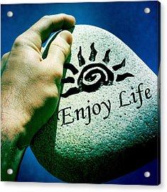 Enjoy Life Acrylic Print
