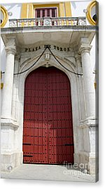 Entrance Of A Bullring Acrylic Print by Perry Van Munster