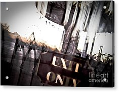 Exit Only Acrylic Print by Pixel Perfect by Michael Moore