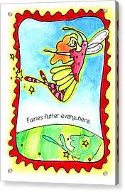 Fairies Flutter Everywhere Acrylic Print