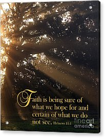 Faith Is Acrylic Print