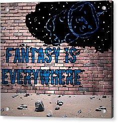 Fantasy Is Everywhere Graffiti Acrylic Print by Jera Sky