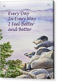 Feel Better Affirmation Acrylic Print by Irina Sztukowski