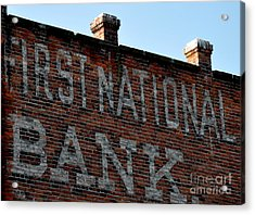 First National Bank Acrylic Print by Tanya  Searcy