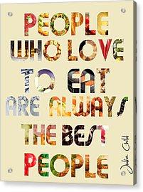 Food Acrylic Print by Bianca Nerlich
