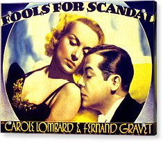 Fools For Scandal, Carole Lombard Acrylic Print by Everett