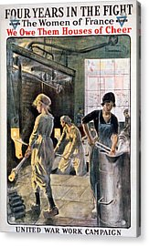 Four Years In The Fight. Women Working Acrylic Print by Everett
