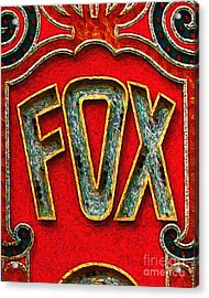 Fox Theater Oakland Sign Acrylic Print by Wingsdomain Art and Photography