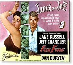 Foxfire, Jane Russell, Jeff Chandler Acrylic Print by Everett