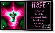Fractal Hope Sirach 2 Acrylic Print by Rose Santuci-Sofranko