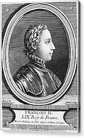 Francis II (1544-1560) Acrylic Print by Granger