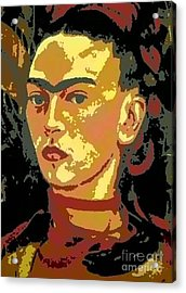 Frida Kahlo - Courage Personified Acrylic Print by Angela L Walker
