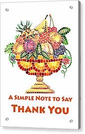 Fruit Mosaic Thank You Note Acrylic Print