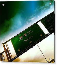 Going Home. #indiana #signs #chicago Acrylic Print