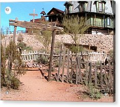 Goldfield Ghost Town Acrylic Print by Cristophers Dream Artistry