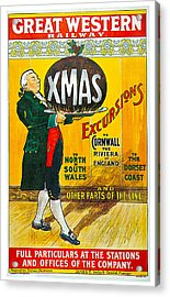 Great Western Railway Xmas Excursions Acrylic Print by George Conning