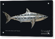 Acrylic Print featuring the mixed media Great White Shark by Bill Thomson