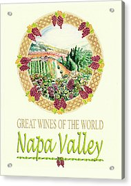 Great Wines Of The World -napa Valley Acrylic Print by John Keaton