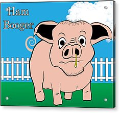 Acrylic Print featuring the digital art Ham Booger by John Crothers