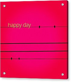 Happy Day.💛 Acrylic Print