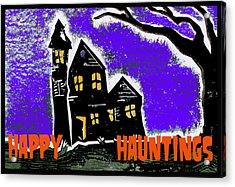Happy Hauntings Acrylic Print by Jame Hayes