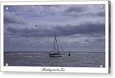 Heading Out To Sea Acrylic Print by Nigel Jones