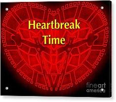 Acrylic Print featuring the photograph Heartbreak by Blair Stuart