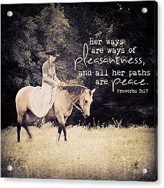 her Ways Are Ways Of Pleasantness Acrylic Print