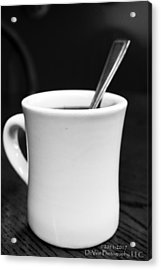 Here's Your Coffee Can I Get You Anything Else? Acrylic Print by Stephani JeauxDeVine