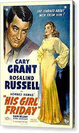 His Girl Friday, Cary Grant, Rosalind Acrylic Print by Everett