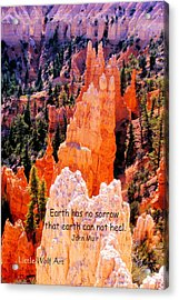 Hoodoos Of Farieland Canyon With John Muir Quote Acrylic Print